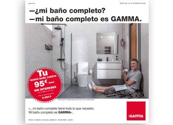 DEL 1 AL 31 DE MARZO DE 2020.  -¿mi baño completo? -mi baño completo es GAMMA. Tu NUEVO BAÑO CUESTA 95 €/mes SIN INTERESES.  PRECIO BAÑO CONTADO: 2.280 €.  Disponible en DANIEL GARCÍA, SL. | Tu tienda GAMMA